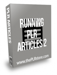 Running PLR Articles 2