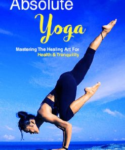 Absolute Yoga Ebook and Videos with Master Resale Rights