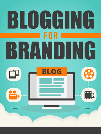 Blogging For Branding Ebook with Master Resale Rights