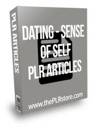 Dating Sense Of Self PLR Articles
