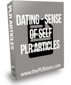 Dating Sense Of Self PLR Articles