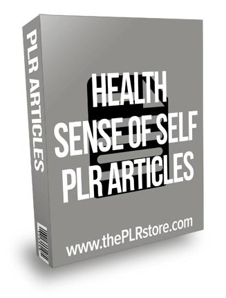 Health Sense of Self PLR Articles