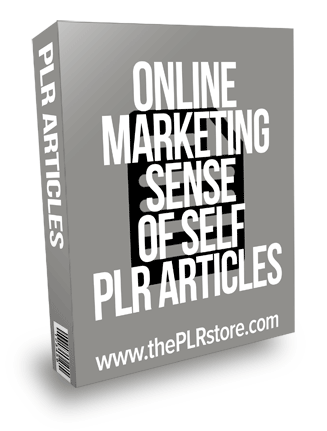 Online Marketing Sense of Self PLR Articles