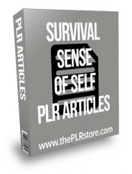 Survival Sense Of Self PLR Articles