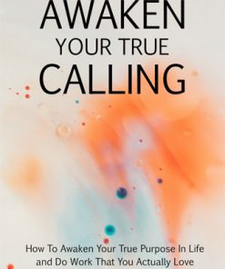 Awaken Your True Calling Ebook and Videos MRR