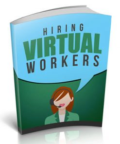 Hiring Virtual Workers Ebook with Master Resale Rights
