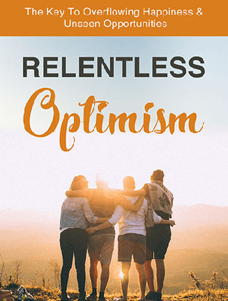 Relentless Optimism Ebook and Videos Master Resale Rights
