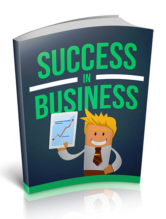 Success In Business Ebook with Master Resale Rights