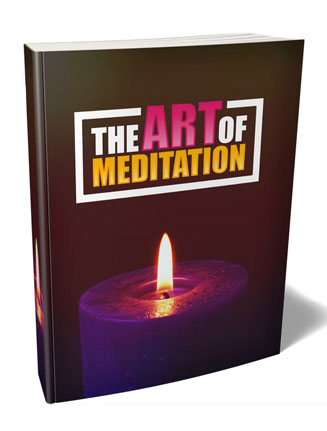 Art of Meditation Ebook and Videos with Master Resale Rights