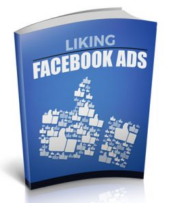 Liking Facebook Ads Ebook with Master Resale Rights