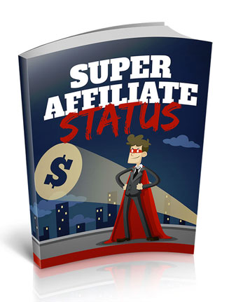 Super Affiliate Status Ebook with Master Resale Rights