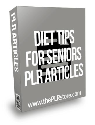 Diet Tips For Seniors PLR Articles