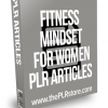 Fitness Mindset For Women PLR Articles