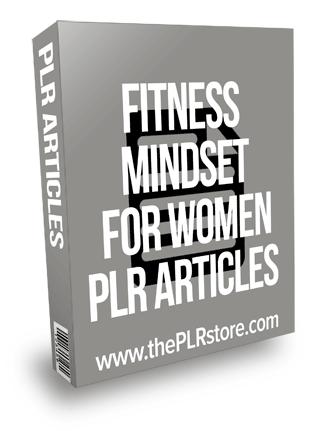 Fitness Mindset For Women PLR Articles