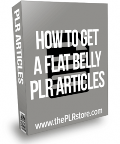 How To Get A Flat Belly PLR Articles