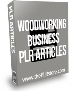Woodworking Business PLR Articles
