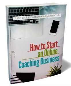 Start An Online Coaching Business Ebook and Videos MRR