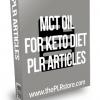 MCT Oil For Keto Diet PLR Articles