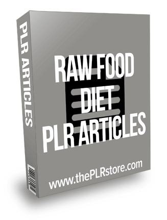 Raw Food Diet PLR Articles
