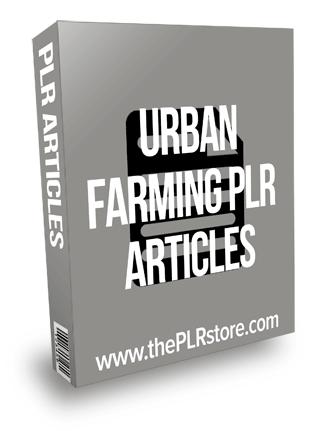 Urban Farming PLR Articles