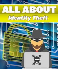 All About Identity Theft Ebook with Master Resale Rights