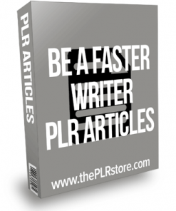 Be A Faster Writer PLR Articles