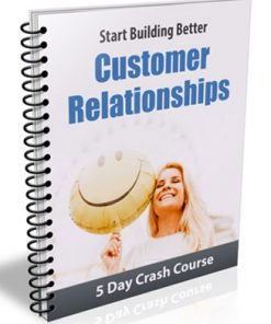 Better Customer Relationships PLR Autoresponder Messages