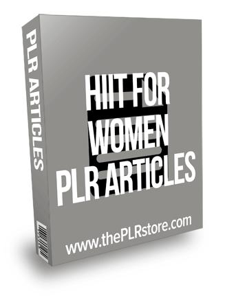 HIIT For Women PLR Articles