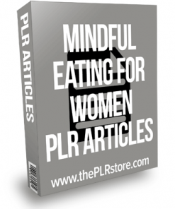 Mindful Eating For Women PLR Articles