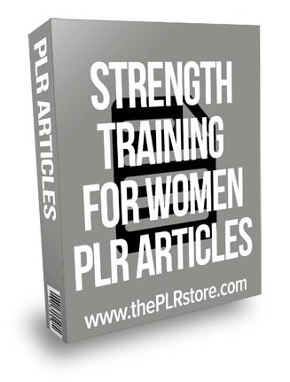 Strength Training For Women PLR Articles