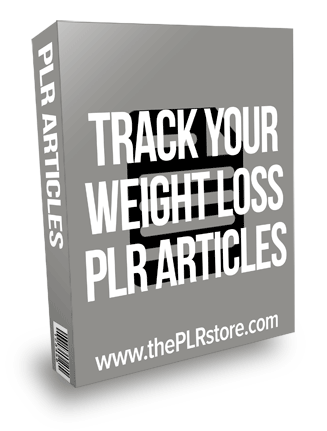 Track Your Weight Loss PLR Articles
