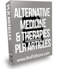 Alternative Medicine Therapies PLR Articles