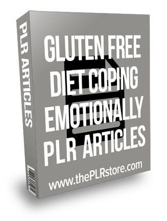 Gluten Free Diet Coping Emotionally PLR Articles