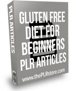 Gluten Free Diet For Beginners PLR Articles