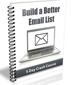 Build a Better Email List PLR Autoresponder Messages