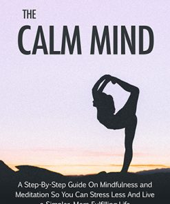 The Calm Mind with Meditation Ebook and Videos MRR