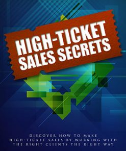 High Ticket Sales Secrets Ebook and Videos MRR