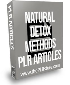 Natural Detox Methods PLR Articles