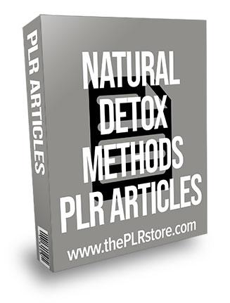 Natural Detox Methods PLR Articles