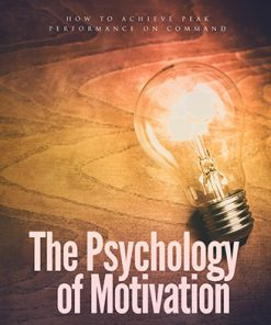 Psychology of Motivation Ebook and Videos MRR