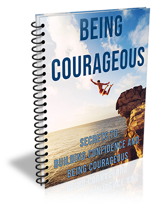 Being Courageous PLR Report