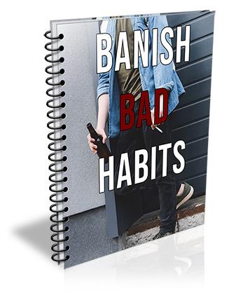Banish Bad Habits PLR Report