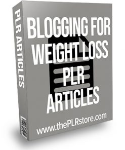 Blogging For Weight Loss PLR Articles