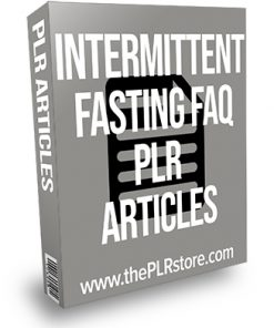 Intermittent Fasting FAQ PLR Articles