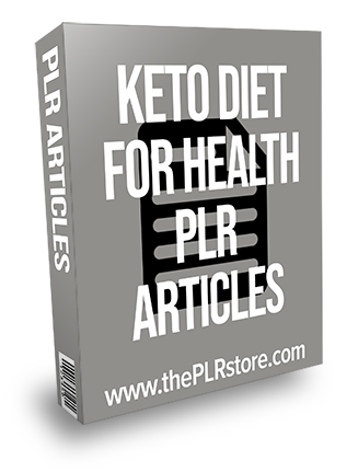 Keto Diet for Health PLR Articles