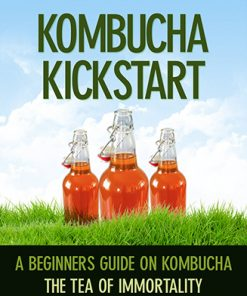Kombucha Kickstart Ebook and Videos MRR
