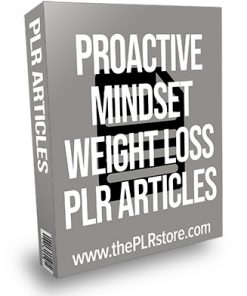 Proactive Mindset Weight Loss PLR Articles