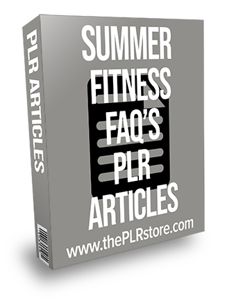 Summer Fitness FAQs PLR Articles