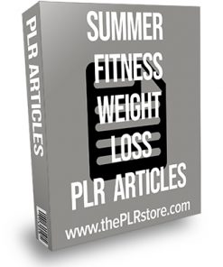 Summer Fitness Weight Loss PLR Articles