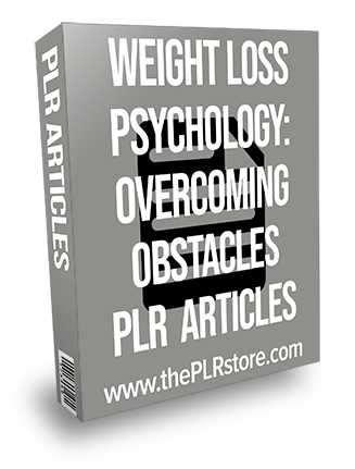 Weight Loss Psychology: Overcoming Obstacles PLR Articles